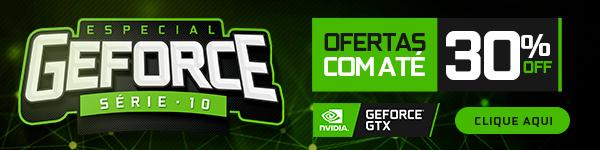 Especial GeForce Série 10